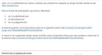 Desde sortea2, enviaremos un e-mail  al organizador para que confirme la operación